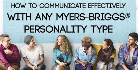 How to Communicate Effectively with any Myers-Briggs